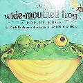 Wide-Mouthed Frog A Pop-Up Book