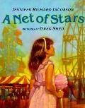 Net of Stars - Jennifer Richard Richard Jacobson - Hardcover - 1st ed