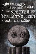 Specter from the Magician's Museum
