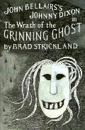 Wrath of the Grinning Ghost