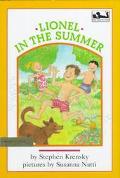Lionel in the Summer - Stephen Krensky