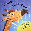 Giraffe Who Cock-A-Doodle-Doo'D A Pop-Up Book