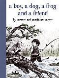 Boy, a Dog, a Frog and a Friend