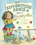 Adventure Annie Goes to Kindergarten