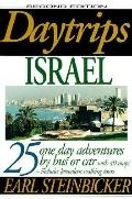 Daytrips Israel: 25 One Day Adventures by Bus or Car