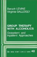 Group Therapy With Alcoholics Outpatient and Inpatient Approaches