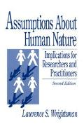 Assumptions About Human Nature Implications for Researchers and Practitioners