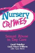 Nursery Crimes Sexual Abuse in Day Care
