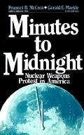 Minutes to Midnight Nuclear Weapons Protest in America