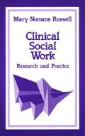 Clinical Social Work Research and Practice