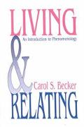 Living and Relating An Introduction to Phenomenology