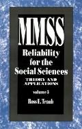 Reliability for the Social Sciences Theory and Applications