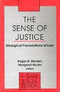 Sense of Justice Biological Foundations of Law