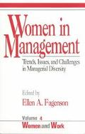 Women in Management Trends, Issues, and Challenges in Managerial Diversity