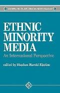 Ethnic Minority Media An International Perspective