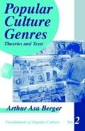 Popular Culture Genres Theories and Texts