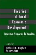 Theories of Local Economic Development Perspectives from Across the Disciplines