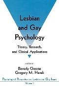 Lesbian and Gay Psychology Theory, Research, and Clinical Applications