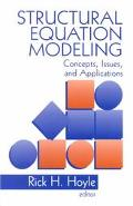 Structural Equation Modeling Concepts, Issues, and Applications