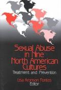 Sexual Abuse in Nine North American Cultures: Treatment and Prevention