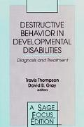 Destructive Behavior in Developmental Disabilities Diagnosis and Treatment