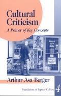 Cultural Criticism A Primer of Key Concepts