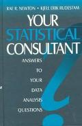 Your Statistical Consultant Answers to Your Data Analysis Questions