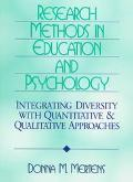 Research Methods in Education and Psychology: Integrating Diversity with Quantitative and Qu...