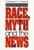 Race, Myth and the News