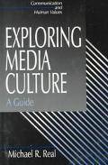 Exploring Media Culture A Guide