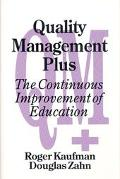 Quality Management Plus The Continuous Improvement of Education