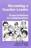 Becoming a Teacher Leader: From Isolation to Collaboration