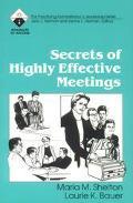Secrets of Highly Effective Meetings