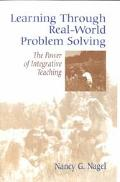 Learning Through Real-World Problem Solving The Power of Integrative Teaching