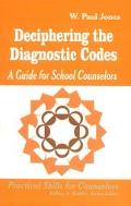 Deciphering the Diagnostic Codes A Guide for School Counselors