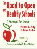 Road to Open and Healthy Schools A Handbook for Change