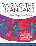 Raising the Standard An Eight-Step Action Guide for Schools and Communities