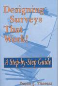 Designing Surveys That Work!: A Step-by-Step Guide
