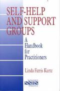 Self-Help and Support Groups A Handbook for Practitioners
