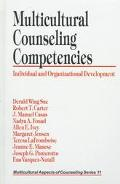 Multicultural Counseling Competencies Individual and Organizational Development