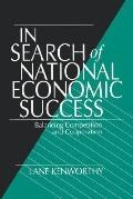In Search of National Economic Success Balancing Competition and Cooperation