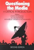 Questioning the Media A Critical Introduction