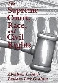Supreme Court, Race, and Civil Rights From Marshall to Rehnquist