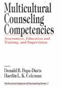 Multicultural Counseling Competencies Assessment, Education and Training, and Supervision