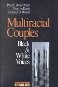 Multiracial Couples Black & White Voices