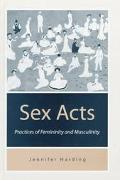 Sex Acts Practices of Femininity and Masculinity