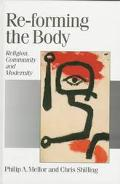 Re-Forming the Body Religion, Community and Modernity