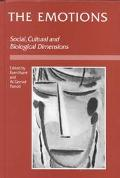 Emotion Social, Cultural and Biological Dimensions