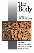 Body Social Process and Cultural Theory