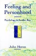 Feeling and Personhood Psychology in Another Key